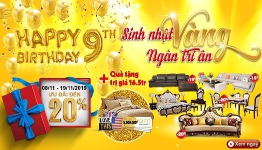 Siêu thị nội thất nhập khẩu top 1 Hà Nội - mung sinh nhat lan thu 9 sinh nhat vang – ngan tri an